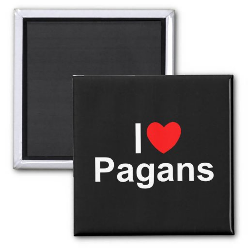 I Love (Heart) Pagans Magnets