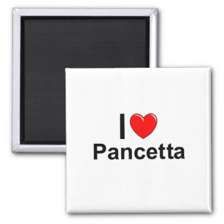 I Love Heart Pancetta Magnet