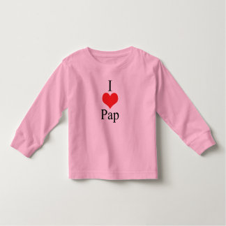I Love (Heart) Pap Toddler T-shirt