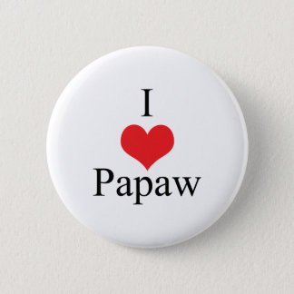 I Love (Heart) Papaw Button