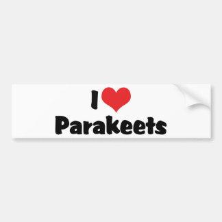I Love Heart Parakeets - Parrot Bird Lover Bumper Sticker