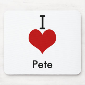 I Love (heart) Pete Mouse Pad