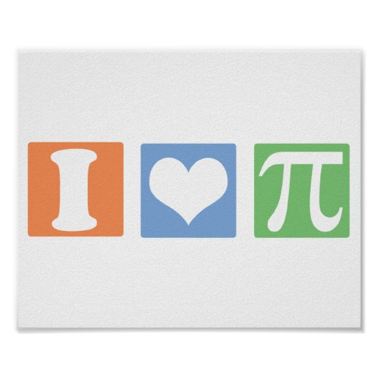 I Love (Heart) Pi Poster