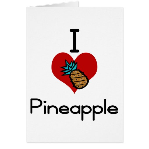 I love-heart pineapple greeting card