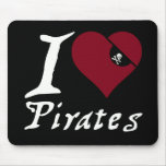 I Love (Heart) Pirates Mouse Pad