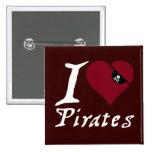 I Love (Heart) Pirates Pinback Button