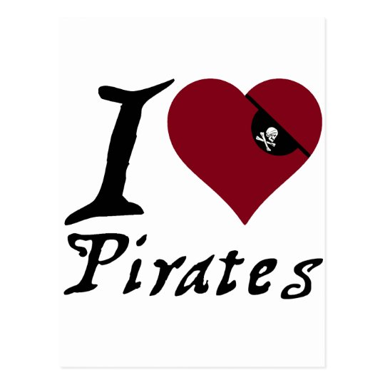 I Love (Heart) Pirates Postcard