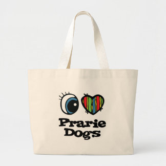 I Love (Heart) Prarie Dogs Tote Bag