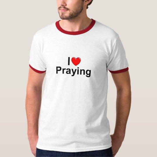 I Love (Heart) Praying T-Shirt
