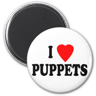 I LOVE (HEART) PUPPETS 2 INCH ROUND MAGNET