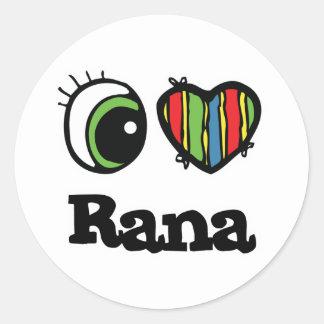 I Love Heart Rana Round Sticker