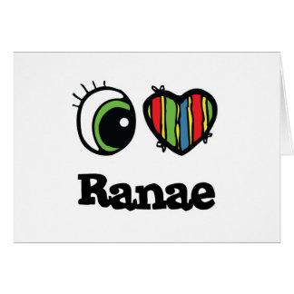I Love (Heart) Ranae Cards