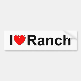 I Love (Heart) Ranch Bumper Sticker