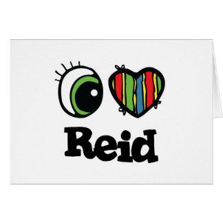 I Love (Heart) Reid Greeting Card