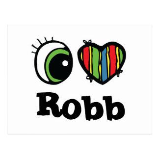 I Love (Heart) Robb Postcard