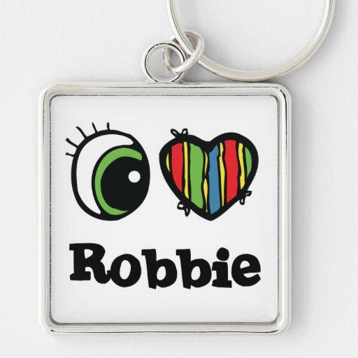 I Love (Heart) Robbie Keychains