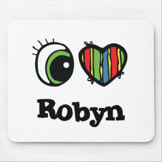 I Love (Heart) Robyn Mouse Pad