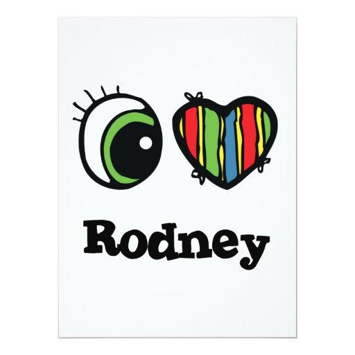 I Love (Heart) Rodney 6.5x8.75 Paper Invitation Card