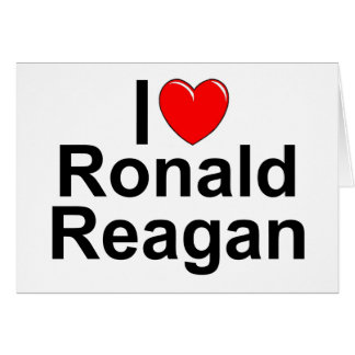 I Love (Heart) Ronald Reagan Card