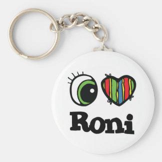 I Love (Heart) Roni Keychain