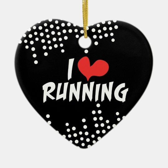 I love (heart) Running Ceramic Ornament
