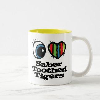 I Love (Heart) Saber-toothed Tigers Mug