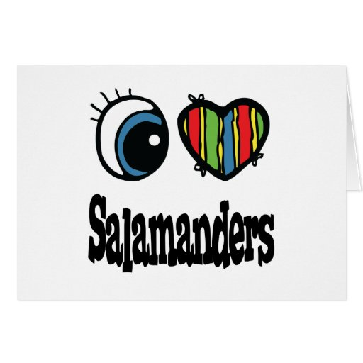 I Love (Heart) Salamanders Greeting Card
