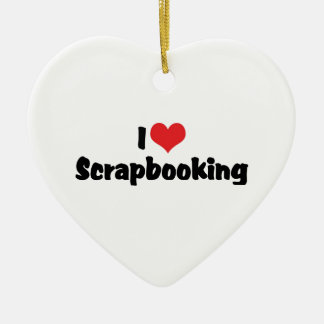 I Love Heart Scrapbooking -Scrapbook Lover Ceramic Ornament