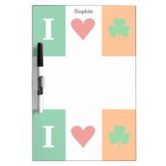 I Love Heart Shamrocks Ireland Dry Erase Board at Zazzle