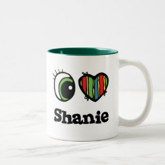 I Love (Heart) Shanie Mugs