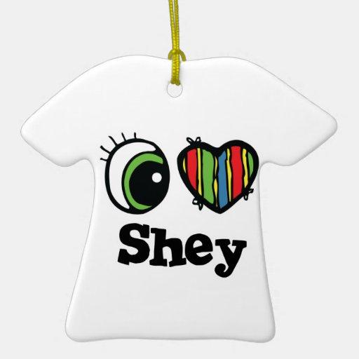 I Love (Heart) Shey Christmas Ornament