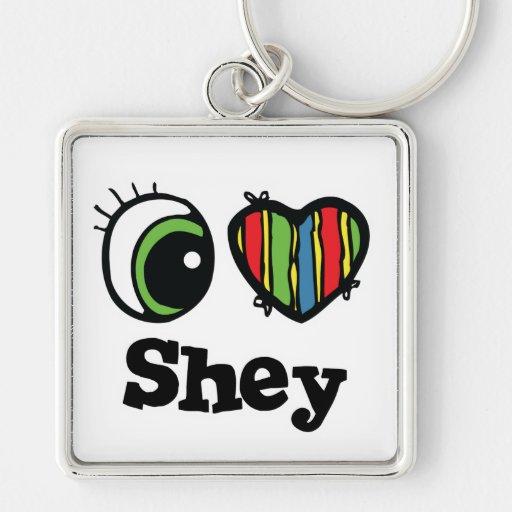 I Love (Heart) Shey Keychain