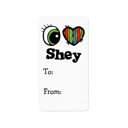 I Love (Heart) Shey Personalized Address Labels