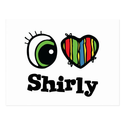 I Love (Heart) Shirly Postcard