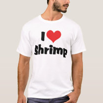 I Love Heart Shrimp - Sea Food Lover T-Shirt