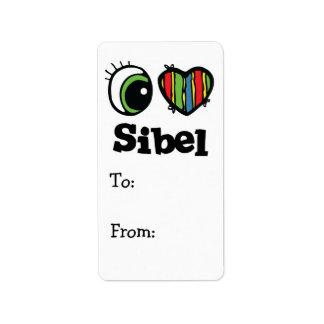 I Love (Heart) Sibel Label