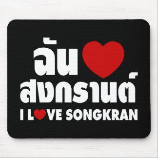I Love (Heart) Songkran Mouse Pad