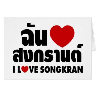 I Love (Heart) Songkran / Thai Language Script Card