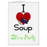 I love -heart  soup greeting card