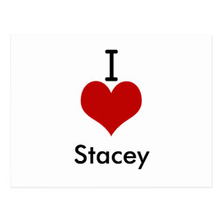 I Love (heart) Stacey Postcard