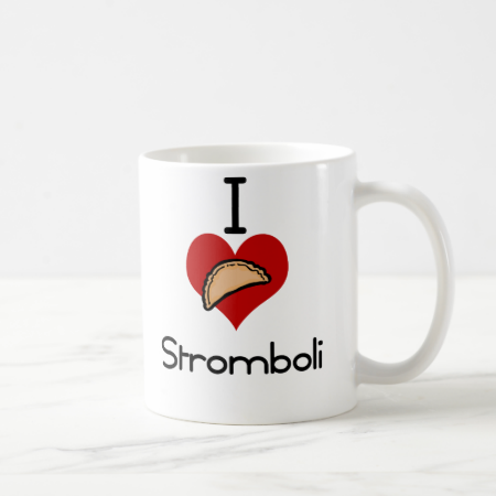 I love -heart  stromboli coffee mug