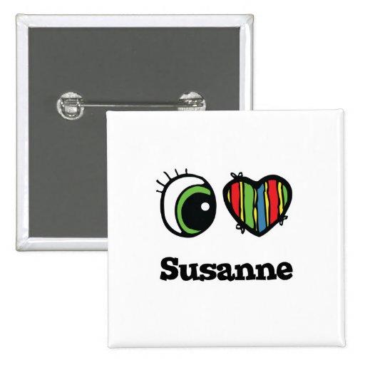I Love (Heart) Susanne Button