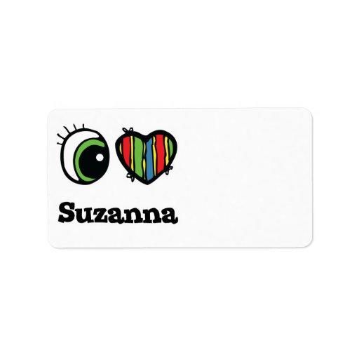I Love (Heart) Suzanna Address Label