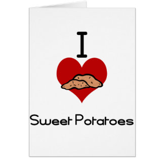 I love (heart) sweet potatoes card