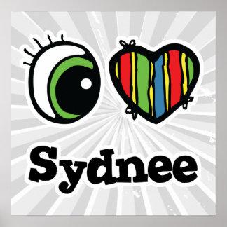 I Love (Heart) Sydnee Poster
