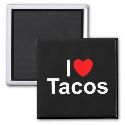 I Love (Heart) Tacos 2 Inch Square Magnet
