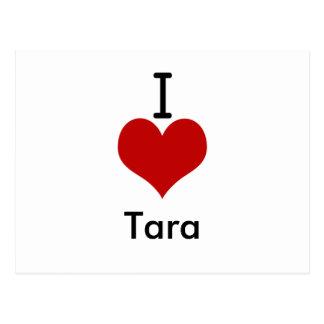 I Love (heart) Tara Postcard