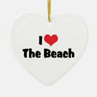 I Love Heart The Beach - Ocean Lover Ceramic Ornament