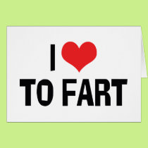 I Love Heart To Fart - Funny Fart Humor Card