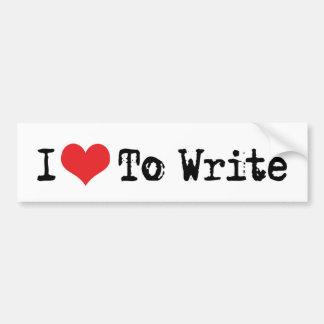 I Love Heart To Write Bumper Sticker